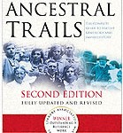 Ancestral Trails-The Complete Guide to British Genealogy and Family History