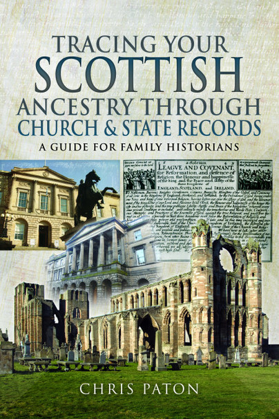 Book: Tracing Your Scottish Ancestry Through Church & State Records